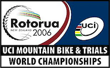2006 UCI MTB and Trials World Champs, Rotorua, New Zealand