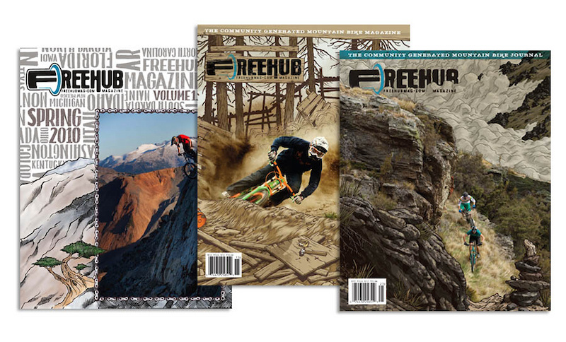 Freehub strives to be different than any other Mountain Bike publication out there, and will always showcase community generated content and a mixture of Art and Photography on their covers as shown here in their first 3 issues.